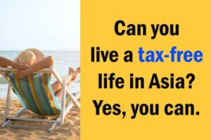 Blog - Can you live a tax-free life in Asia